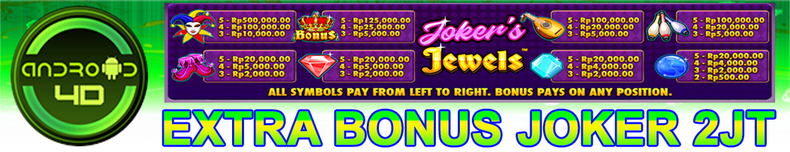 EXTRA BONUS JOKER JEWERS ANDROID4D